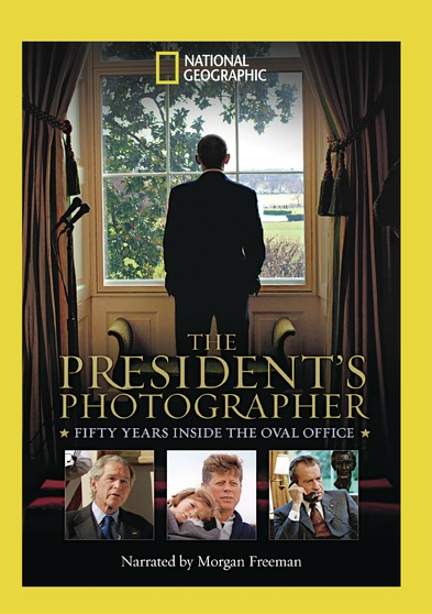 The Presidents Photographer: 50 Years Inside the Oval Office