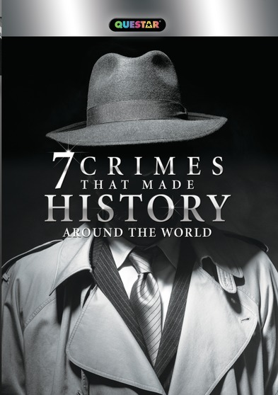 7 Crimes that Made History