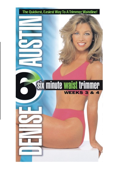 6 MINUTE WAIST TRIMMER WEEKS 3&4