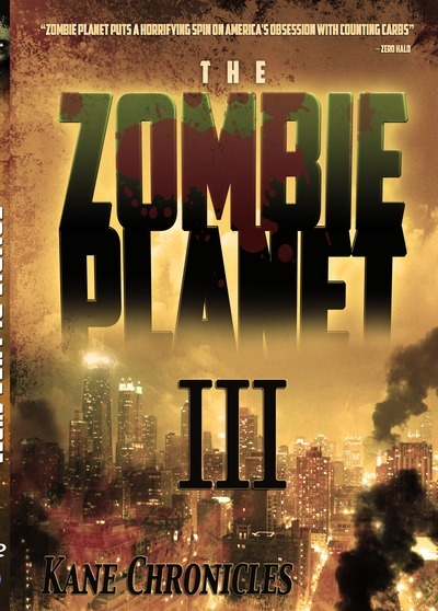 Zombie Planet III- Kane Chronicles