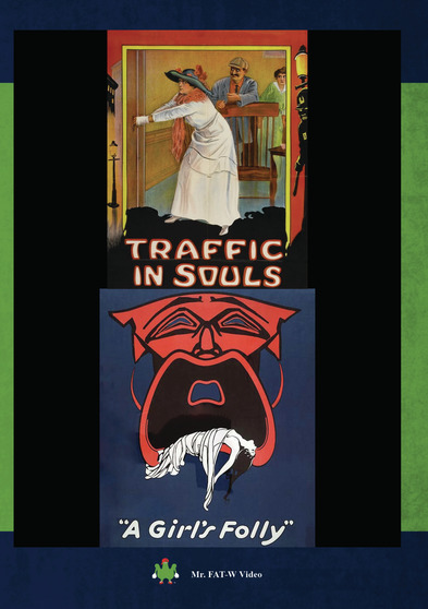 Traffic In Souls and A Girls Folly