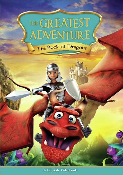 The Greatest Adventure: Book of Dragons