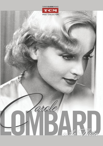 Carole Lombard - In the Thirties  Collection
