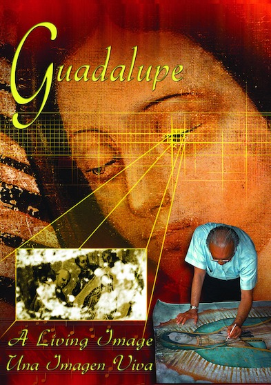 Guadalupe A Living Image