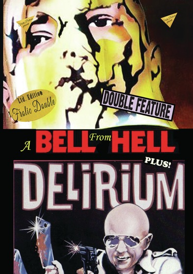 A Bell From Hell / Delirium