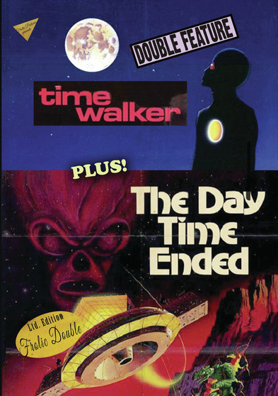 Time Walker / The Day Time Ended