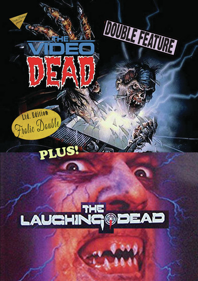 The Video Dead / The Laughing Dead