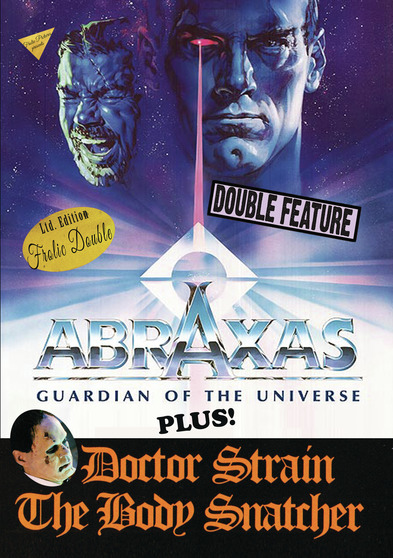 Abraxas, Guardian Of The Universe / Doctor Strain The Body Snatcher