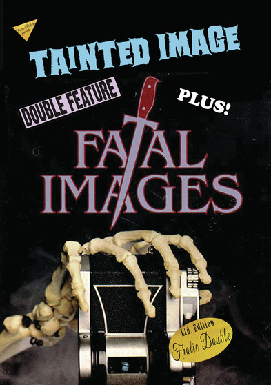 Tainted Image / Fatal Images
