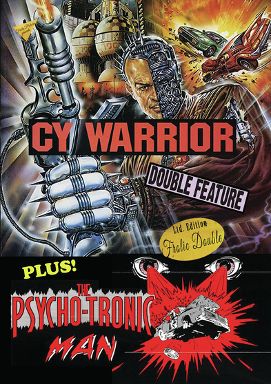 Cy Warrior / The Psychotronic Man