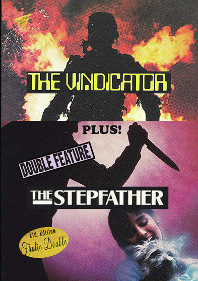 The Vindicator / The Stepfather