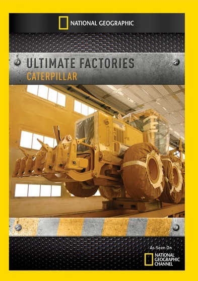 Ultimate Factories: Caterpillar