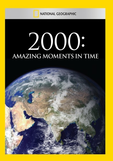 2000: Amazing Moments in Time