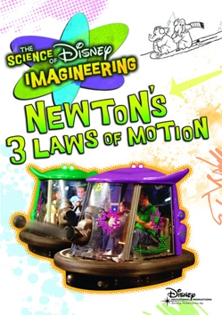 The Science of Disney Imagineering: Newton's 3 Laws of Motion