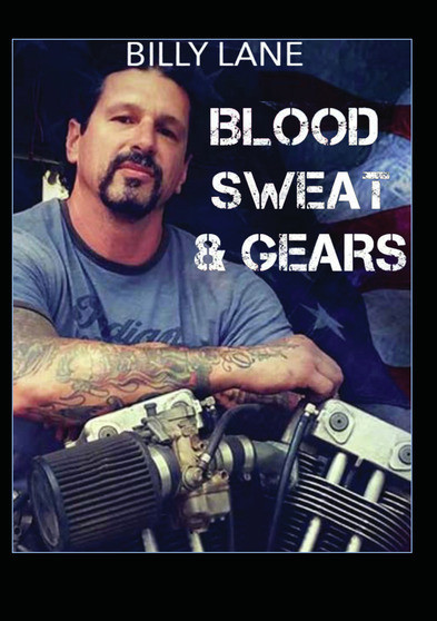 Blood Sweat and Gears with Billy Lane