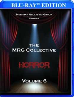 The MRG Collective Horror Volume 6 [Blu-Ray]