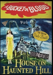 A Bucket of Blood / House on Haunted Hill