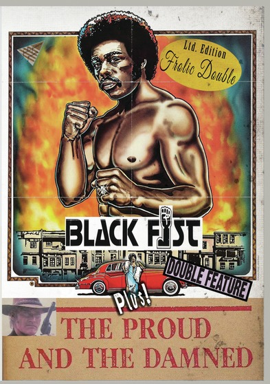 Black Fist / The Proud and the Damned