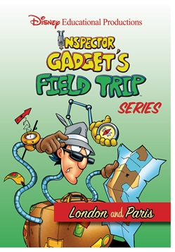 Inspector Gadget's Field Trip Series:  London & Paris