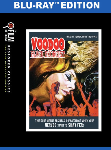 Voodoo Black Exorcist (The Film Detective Restored Version) BD