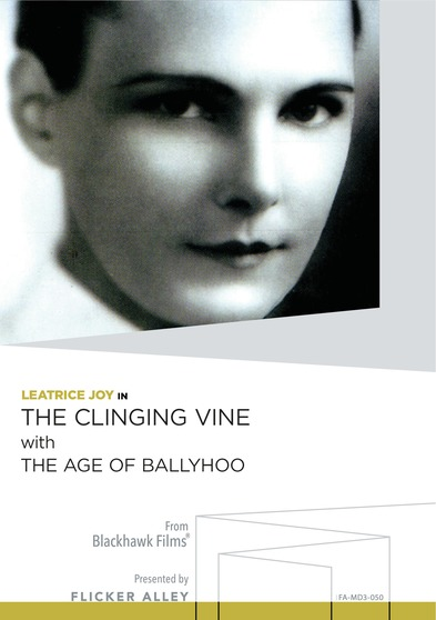 The Clinging Vine With The Age of Ballyhoo
