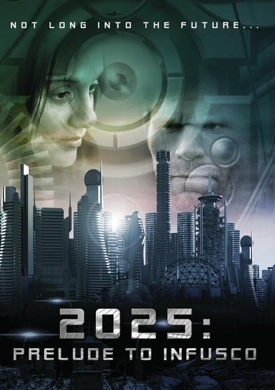 2025: Prelude to Infusco