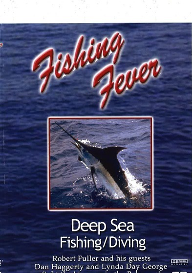 Fishing Fever: Deep Sea Fishing/Diving Vol. 1 with Dan Haggerty and Linda Day George