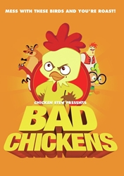 Bad Chickens
