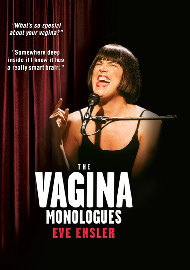 Vagina Monologues, The