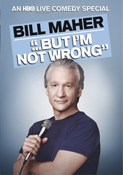Bill Maher: But Im Not Wrong