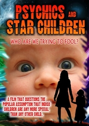 Psychics and Star Children: Who Are We Trying to Fool?