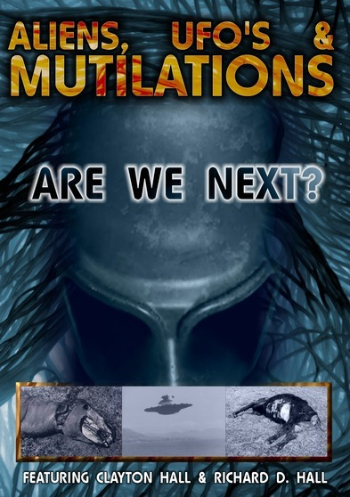 Aliens, Ufos and Mutilations:  are We Next