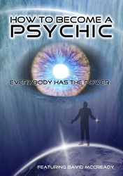 How to Become a Psychic: Everyone Has the Power