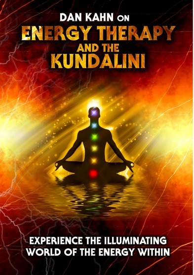 Energy Therapy and the Kundalini: Experience the Illuminating World of the Energy Within