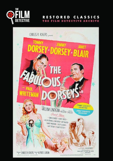 The Fabulous Dorseys (The Film Detective Restored Version)