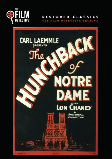 The Hunchback of Notre Dame (The Film Detective Restored Version)
