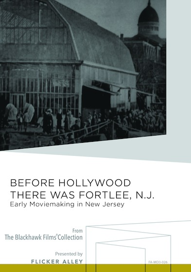 Before Hollywood There was Fort Lee, New Jersey