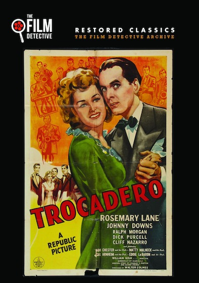 Trocadero (The Film Detective Restored Version)