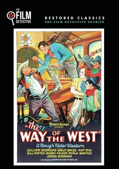 The Way of the West (The Film Detective Restored Version)