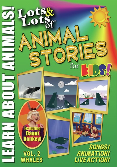 Lots & Lots of Animal Stories Volume 2 - Whales