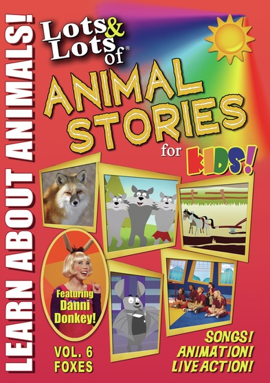 Lots & Lots of Animal Stories Volume 6 - Foxes