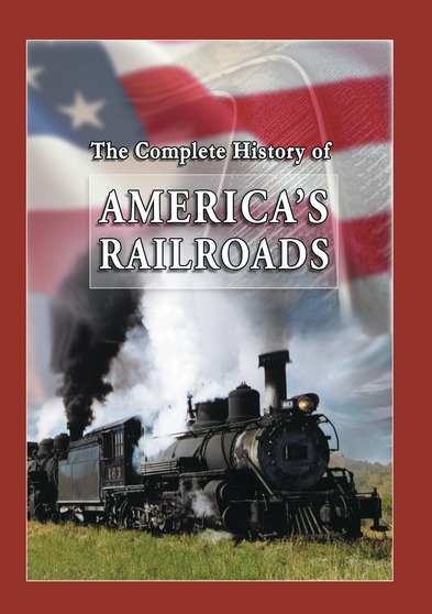 The Complete History of American Railroads - 4 Programs on 1 Disc