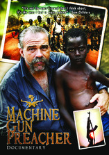 Machine Gun Preacher Documentary